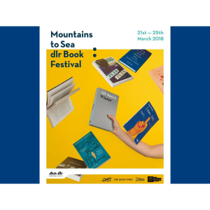 Mountains to Sea dlr Book Festival 2018
