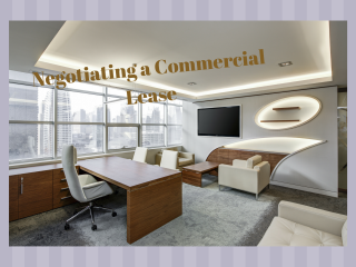 Are You Negotiating A Commercial Property Lease